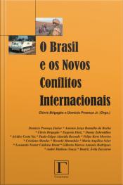 O Brasil E Os Novos Conflitos Internacionais