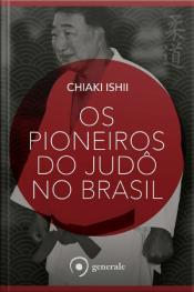 Os Pioneiros Do Judô No Brasil