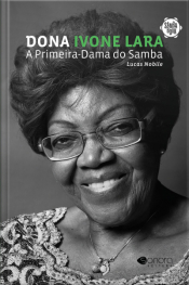 Dona Ivone Lara: A Primeira Dama Do Samba