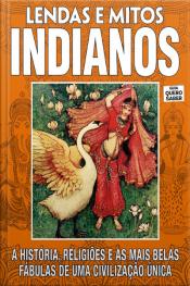 Guia Quero Saber Lendas E Mitos Indianos Edição 1