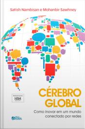 Cérebro Global: Como inovar em um mundo conectado por redes
