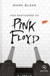 Nos Bastidores do Pink Floyd