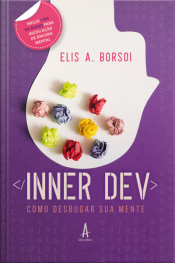 Inner Dev: Como Desbugar Sua Mente
