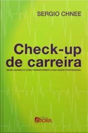 Check Up de Carreira - Saiba quando e como transformar a sua saúde profissional