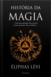Historia Da Magia - Nova Edicao