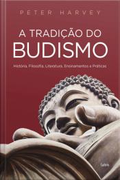 A Tradicao Do Budismo