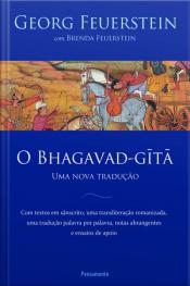 O Bhagavad-gita - Uma Nova Traducao