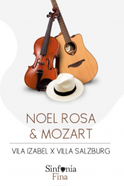 "Noel Rosa & Mozart: ""Vila Isabel X Villa Salzburg"""