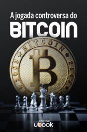 A jogada controversa do Bitcoin