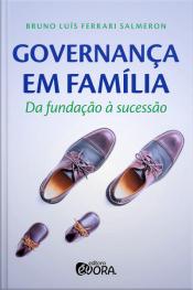 Governança em família: da fundação à sucessão