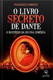 O livro secreto de Dante- O mistério da Divina Comédia