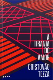 A tirania do amor
