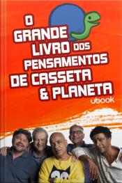 O grande livro dos pensamentos de Casseta & Planeta