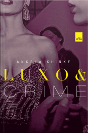Luxo E Crime