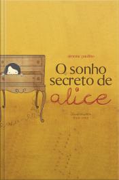 O Sonho Secreto De Alice