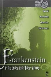 Frankenstein e outros mortos vivos