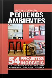 Guia De Decoração Pequenos Ambientes Edição 4