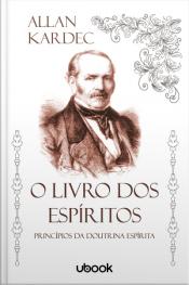 O livro dos espíritos: princípios da doutrina espírita